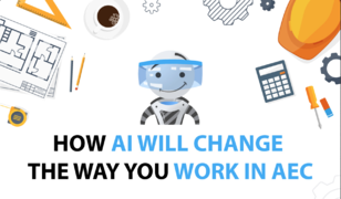 How AI Will Change the Way You Work in AEC