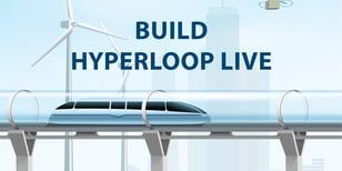 Build Hyperloop Live