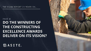 The Egan Report 23 years on… Part 4: Do the winners of the Constructing Excellence Awards deliver on its vision?