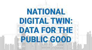 National Digital Twin: Data for the Public Good