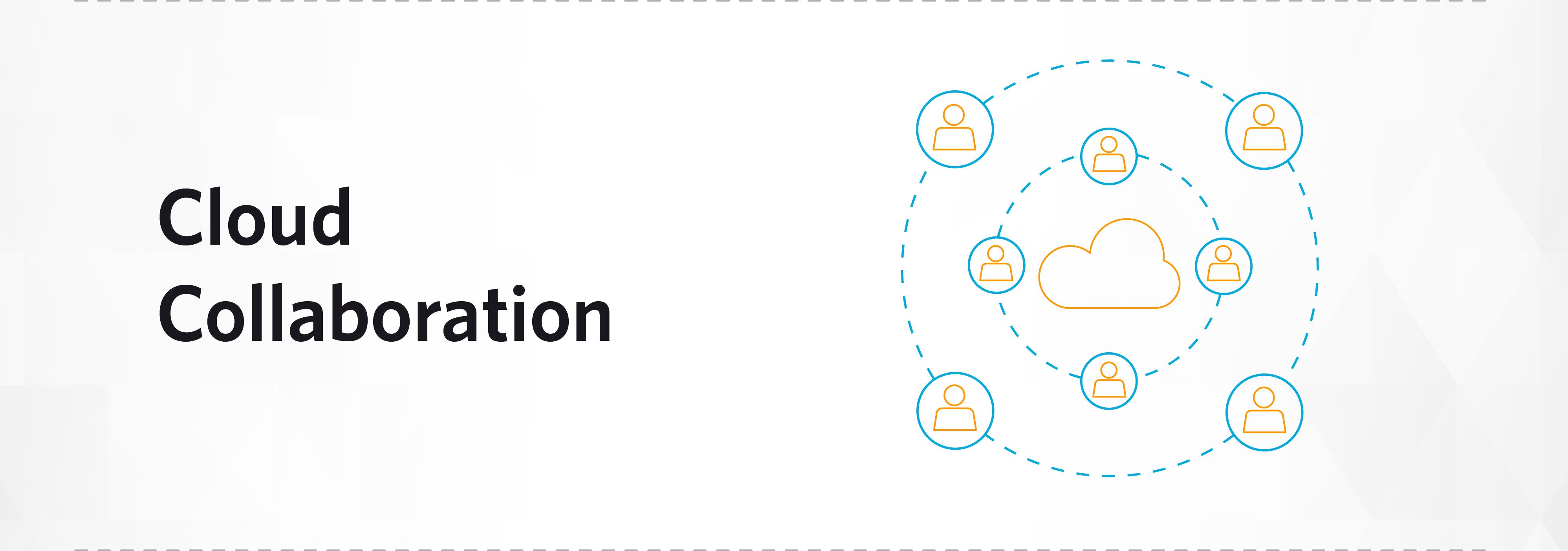 Blog Image_Cloud Collaboration Box