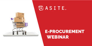 E-Procurement in the Construction Industry – an Asite Webinar