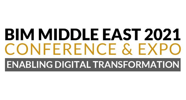 BIM Middle East 2021 Conference & Expo, Dubai