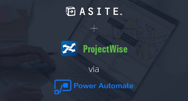 Asite integrates with ProjectWise via the Microsoft Power Automate platform