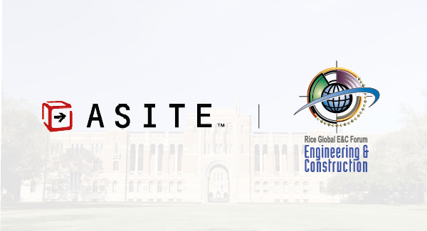 Asite Joins Rice Global Engineering & Construction Forum (RGF) at Rice University, Houston