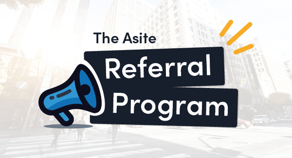 Transforming Digitally Together – Asite Launch New Referral Program