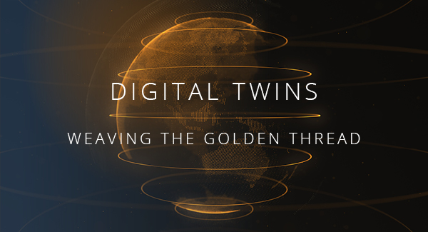Digital Twins: Weaving the Golden Thread
