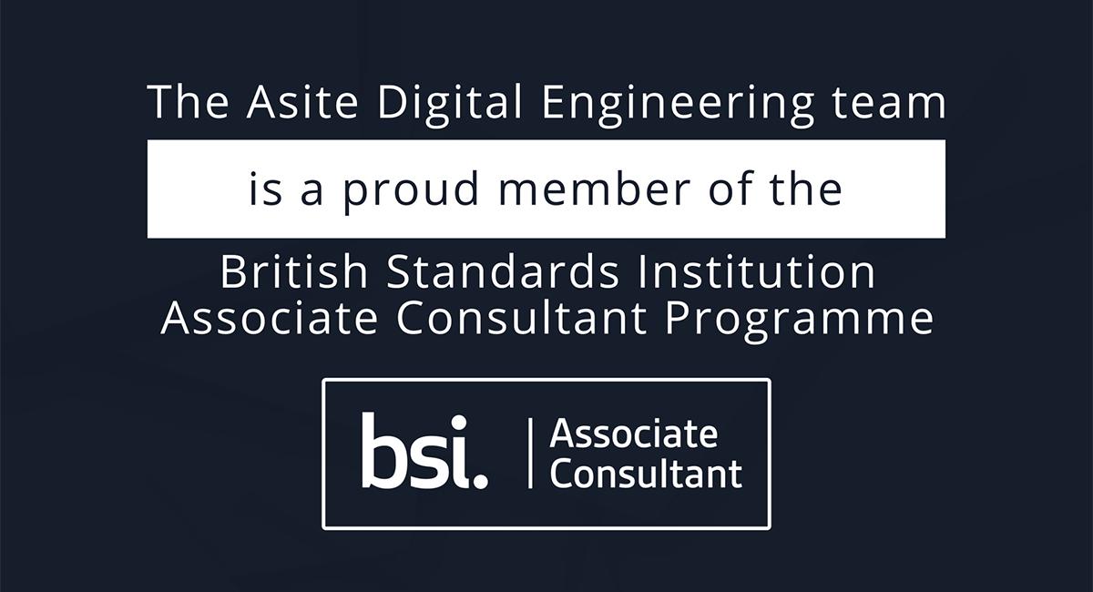 Asite Digital Engineering Team BSI ACP Members
