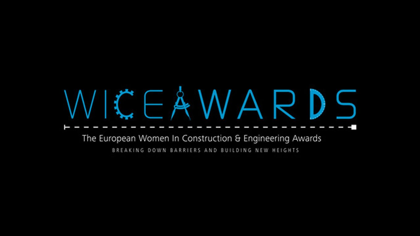 The 2019 European Women In Construction & Engineering - Wice Awards