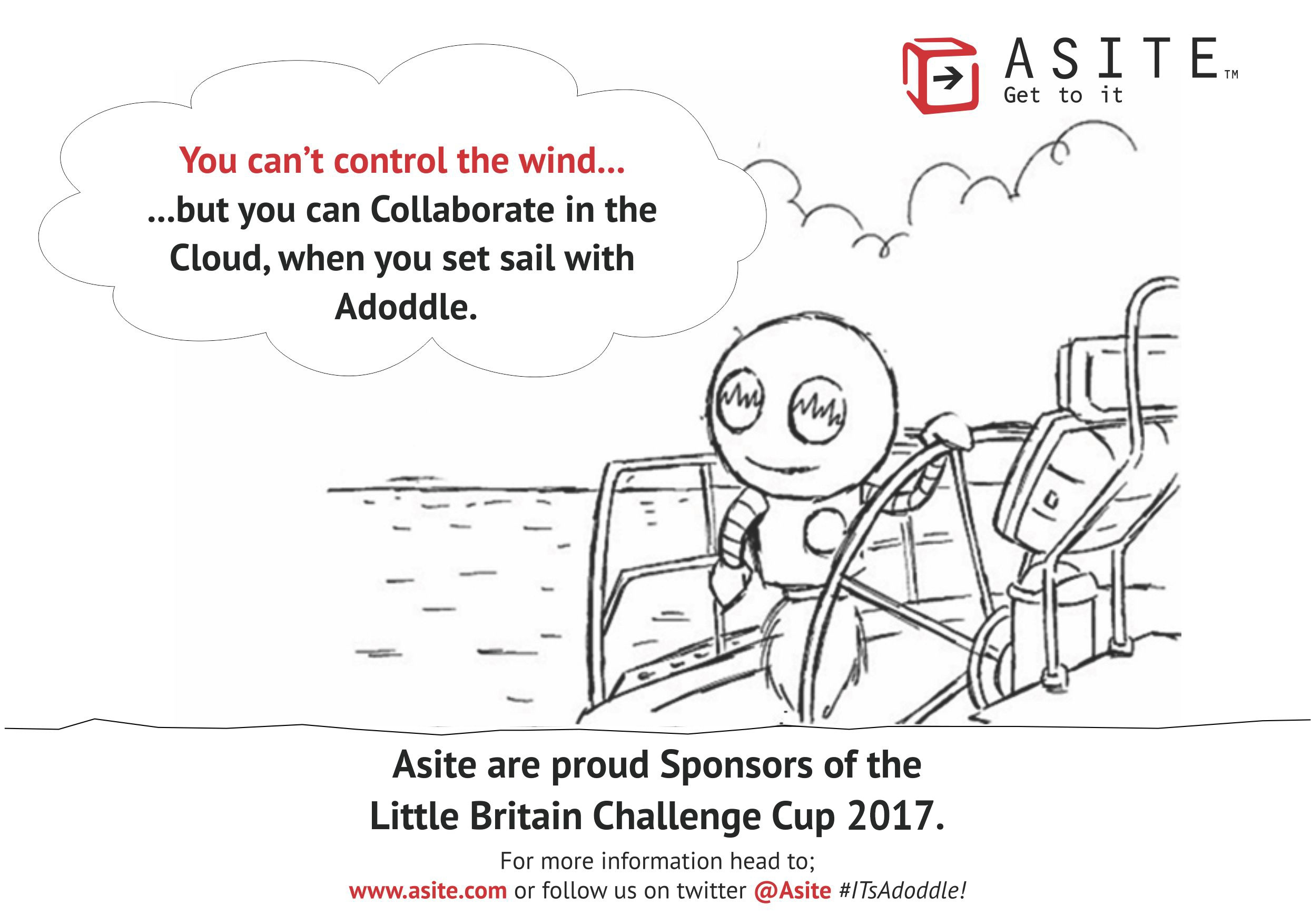 Asite are proud to be the Gold Sponsors of the 2017 Little Britain Challenge Cup for its 30th Birthday in Cowes, Isle of Wight, UK 15th - 16th September!